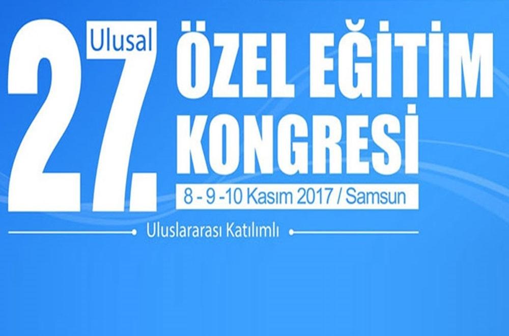 27.Ulusal Özel Eğitim Kongresine Katıldık